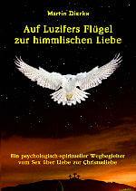 Buchcover von Auf Luzifers Flügel zur himmlischen Liebe